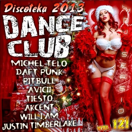 VA - Дискотека Dance Club Vol. 121 MP3 ( 2013 )