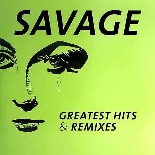 Savage - Greatest Hits & Remixes 2CD (2016)