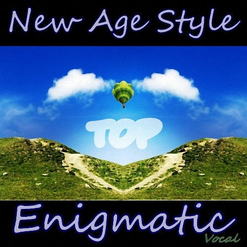 New Age Style - Enigmatic Top. Vocal (2015)