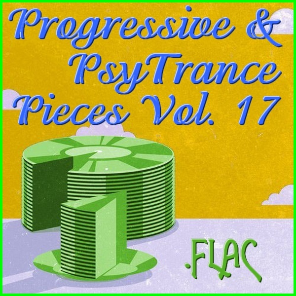 VA - Progressive & Psy Trance Pieces Vol. 17 (2016) FLAC