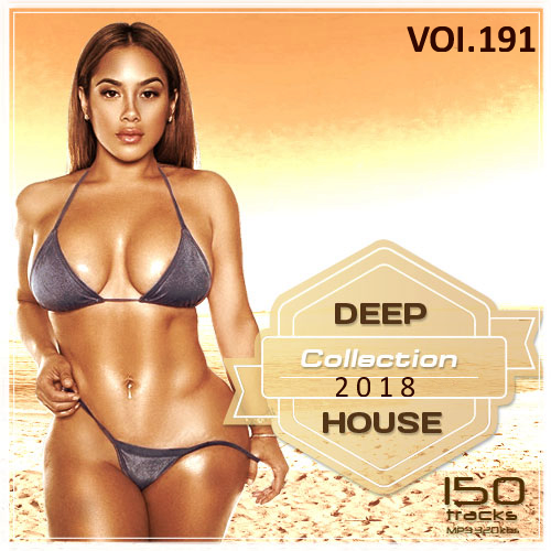 Deep House Collection Vol.191 (2018)