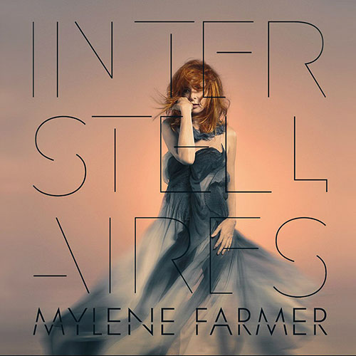 Mylene Farmer - Interstellaires (2015)