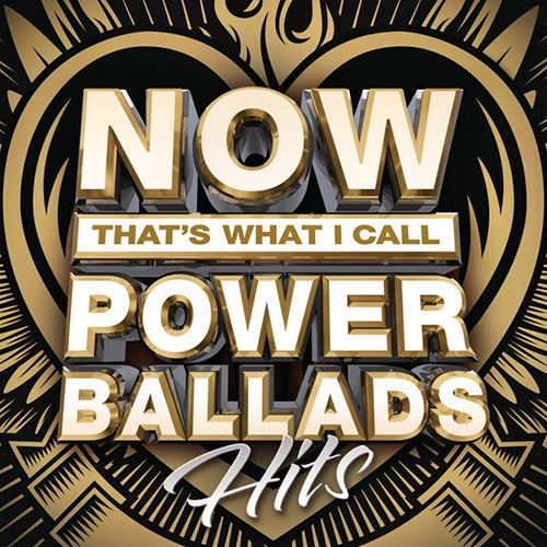 VA - Now That's What I Call Power Ballads: Hits (2016)