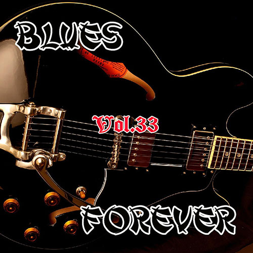 VA - Blues Forever Vol.33 (2015)
