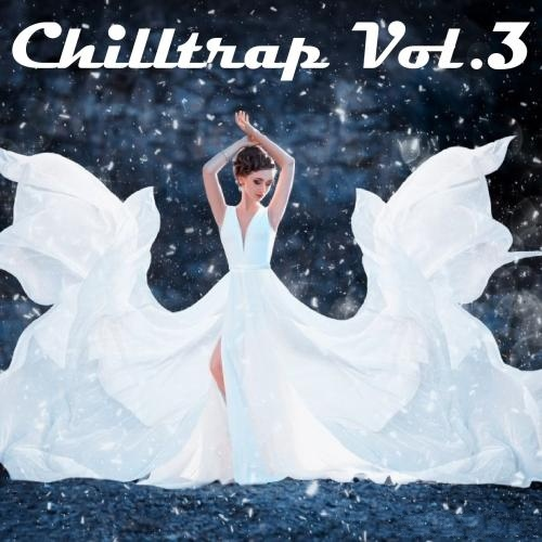 VA - Chilltrap Vol.3 (2015)