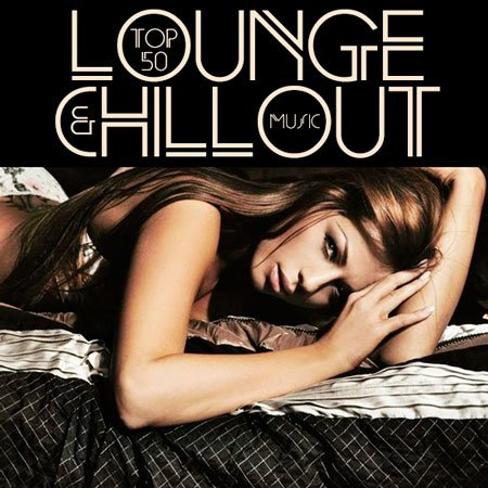 Top 50 Lounge & Chillout Music ( 2014 | MP3 )